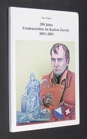 200 Jahre Friedensrichter im Kanton Zürich