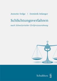 Schlichtungsverfahren A.Dolge-D.Infanger